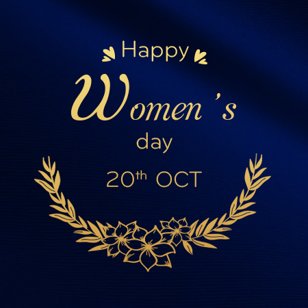 Happy Women's Day 20th OCT