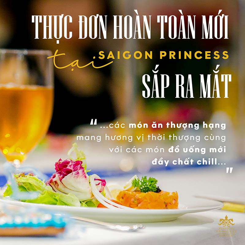 A new menu is coming soon at Saigon Princess