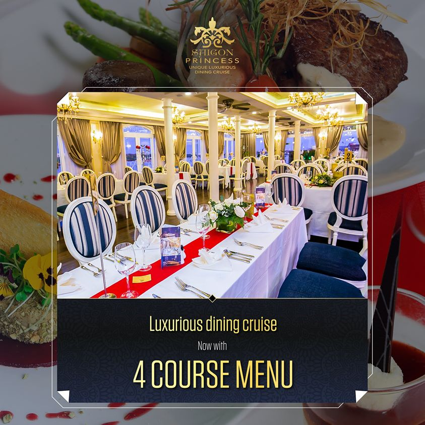 The magnificent returning of Saigon Princess in July with 4 course menu set