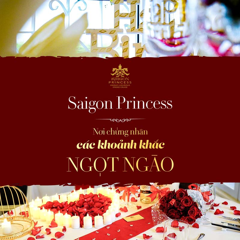 Saigon Princess - The place making sweet moments