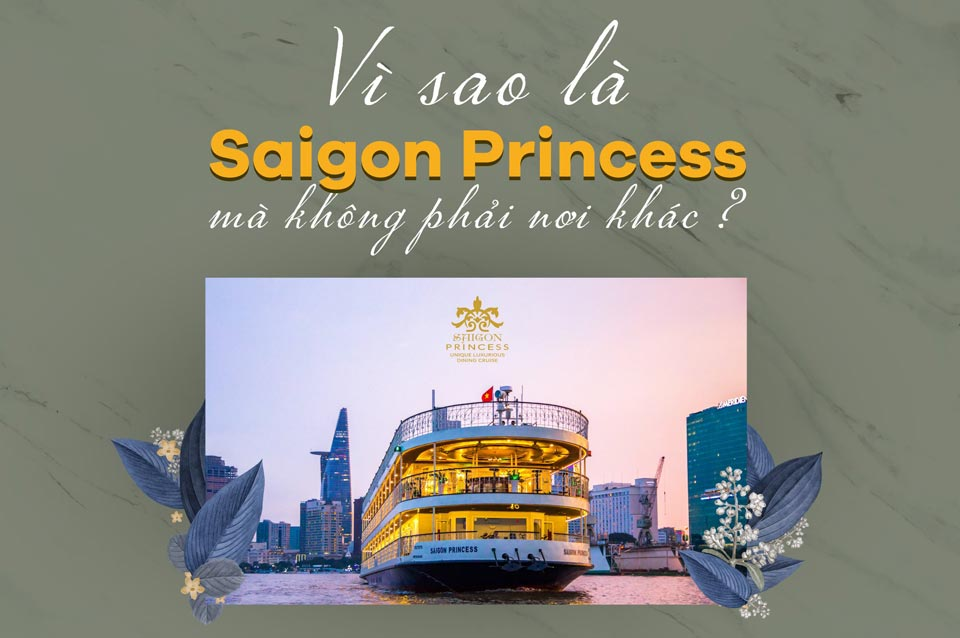 Why Saigon Princess is the best choice than others